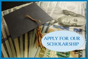 APPLY FOR OUR SCHOLARSHIPS